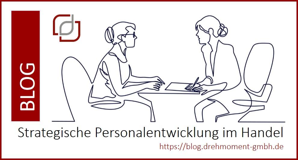 Behind the scenes - Personalthemen und strategische Personalentwicklung im Handel!
